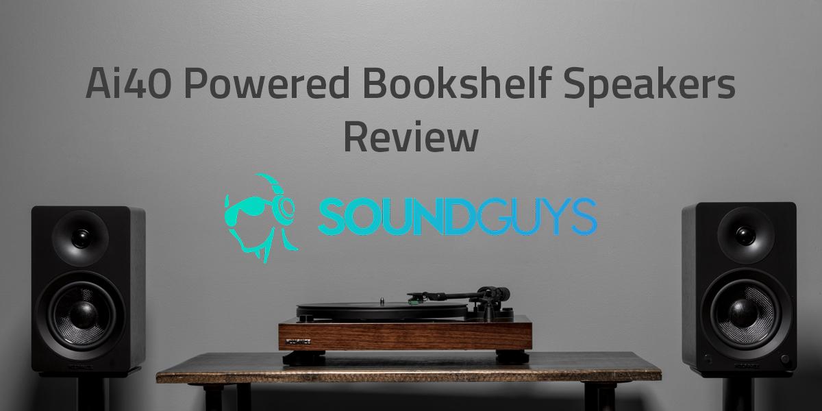 SOUNDSGUYS Reviews The Ai40 Powered Bookshelf Speakers