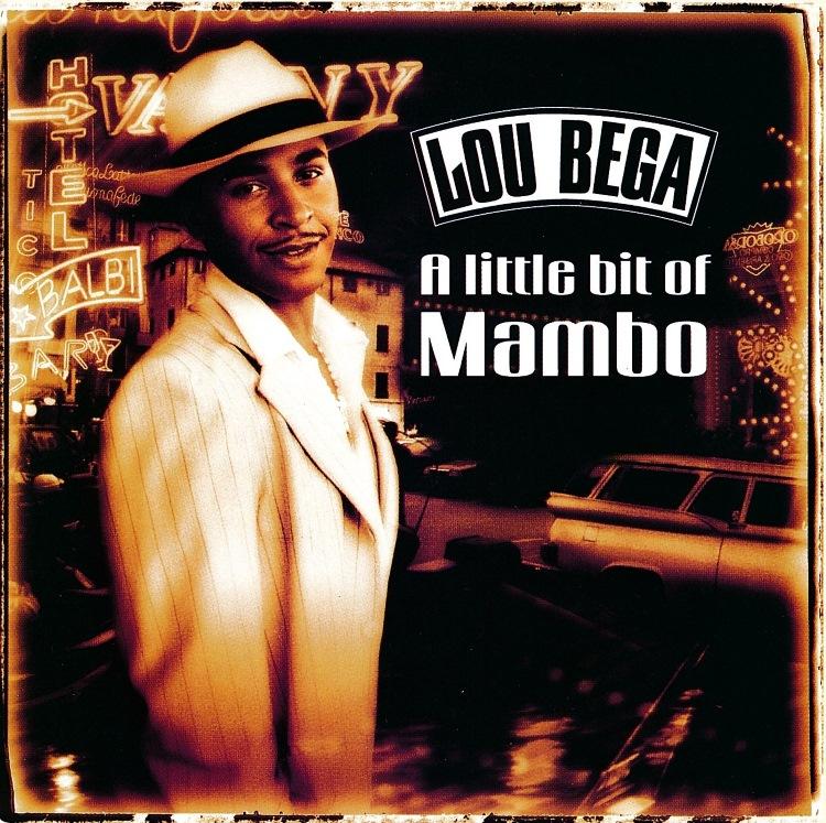 Mambo No.5 – Lou Bega
