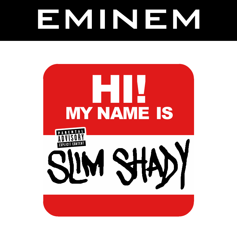 My Name Is - Eminem
